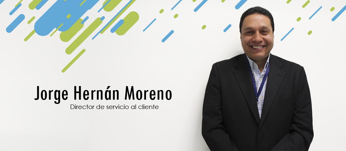 Jorge Hernán Moreno, nuevo Director de Servicio al cliente